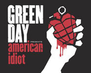 Check out Green Day's newest disc, American Idiot.