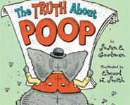 The Truth About Poop by Susan E. Goodman is an interesting book on human waste.