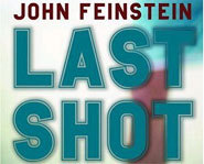 Last Shot is a sports mystery for kids by author, John Feinstein.