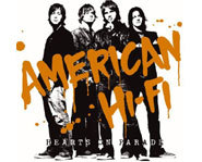 American Hi-Fi is releasing its third album, Hearts on Parade.