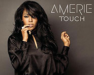 Amerie has a new CD out called Touch. You can also catch her in the flick First Daughter.