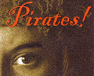 Read about swashbuckling adventures in Pirates!