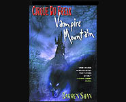 Vampire Mountain is the fourth book in the Cirque Du Freak series by Darren Shan.