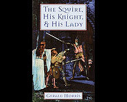 The Squire, His Knight and His Lady book review.