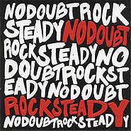 Rock Steady is a great party CD!