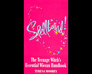 Spellbound - The Teenage Witch's Wiccan Handbook by author Teresa Moorey can be found in many different covers.