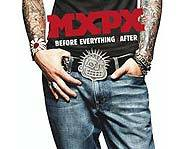 MXPX have a new punk rock album called Before Everything & After.