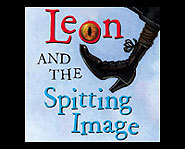 Leon and the Spitting Image by Allen Kurzweil is a great book full of mystery and adventure.