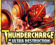 Get the scoop on the new Thundercharge of Ultra Destruction expansion set for the Duel Masters trading card game (TCG).