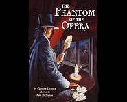 The Phantom of the Opera was written by Gaston Leroux and follows the story of Eric, the Living Skeleton.