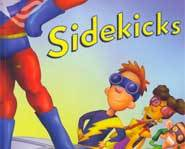 Read Kidzworld's book review of Sidekicks by Dan Danko and Tom Mason for the 411 on mutant superpowers, heroes, villains and spandex!