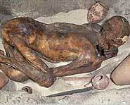 Mummies, like this one, were put in sand pits, not tombs.