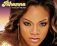Music of the Sun features the single Pon de Replay.