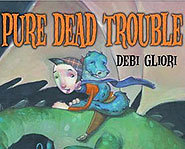 Check out our review of the latest Pure Dead book, Pure Dead Trouble.