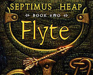 Book Two: Flyte, of the Septimus Heap fantasy series, is now in stores!