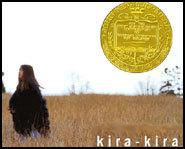 Kira-Kira is the 2005 Newbery Prize winner.