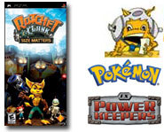 We have an exclusive <B>Ratchet & Clank: Size Matters</B> video! Plus, get a <B>preview</B> of the <B>Pokemon: EX Power Keepers</B> cards!
