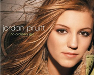 Jordan Pruitt's debut album, No Ordinary Girl, debuted January 23, 2007.