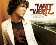 Everything in Between is Matt Wertz's third studio album.