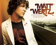 Everything in Between is Matt Wertz's third studio album.