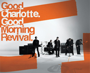 Good Morning Revival is Good Charlotte's fourth album.