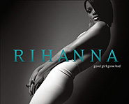 Rihanna has released her third album, Good Girl Gone Bad, which features the track Umbrella.