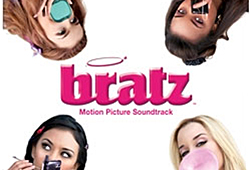 The Bratz soundtrack features Ashlee Simpson, the Slumber Party Girls and NTL.