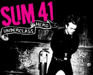 Underclass Hero is Sum 41's fifth album.