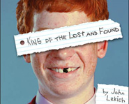 Raymond Dunne has a hard time in the 10th grade in the novel, King of the Lost and Found.