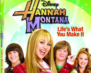 Life's What You Make It features four episodes from season two of Hannah Montana.