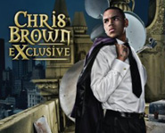 Exclusive is Chris Brown's second studio album.