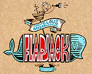The Marvelous Misadventures of Flapjack premieres on the Cartoon Network June 5th.