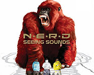 N.E.R.D.'s Seeing Sounds is their third album.