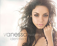 Vanessa Hudgens new CD is called Identified.