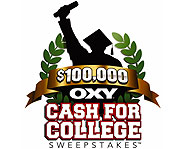Enter OXY's Cash for College Sweepstakes for your chance to win a college scholarship!