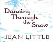 Dancing Through the Snow by Jean Little