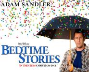 Bedtime Stories, starring Adam Sandler
