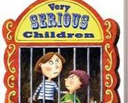 Very Serious Children by Caroline Adderson