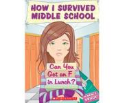 How I Survived Middle School #1 by Nancy Krulik