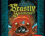 An Awfully Beastly Business: Sea Monsters and Other Delicacies