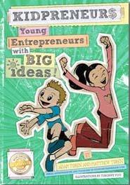 Kidpreneurs: Young Entrepreneurs With Big Ideas