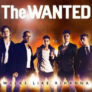 The Wanted: Walks Like Rihanna