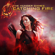 THE HUNGER GAMES: CATCHING FIRE Soundtrack!