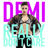 Demi Lovato: Really Don't Care Cover Art
