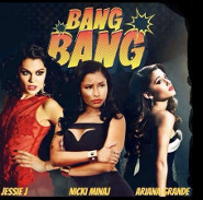 Ariana Grande, Jessie J and Nicki Minaj: Bang Bang!