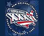 Superbowl XXXVI was played in New Orleans.