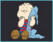 Linus from Charlie Brown.