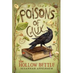 The Poisons Of Caux: The Hollow Bettle By Susannah Applebaum
