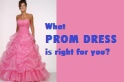 Quiz! What Prom Dress is Right for You?